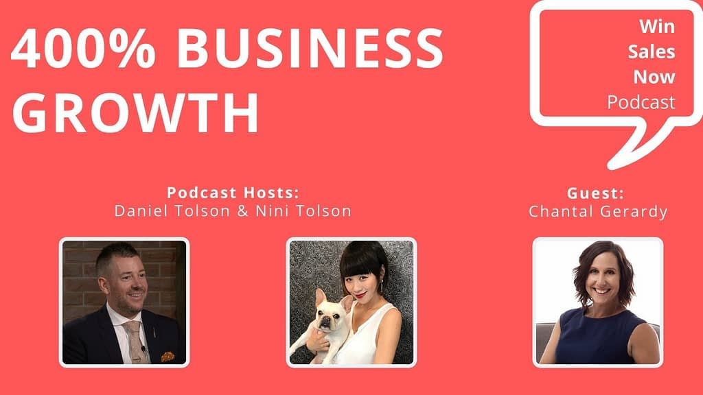 "Podcast Interview - ""400% Business Growth"" with Chantal Gerardy, Nini Tolson & Daniel Tolson"
