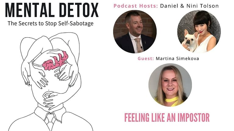 "Podcast Interview - ""Feeling Like An Imposter"" with Martina Simekova, Nini Tolson & Daniel Tolson"