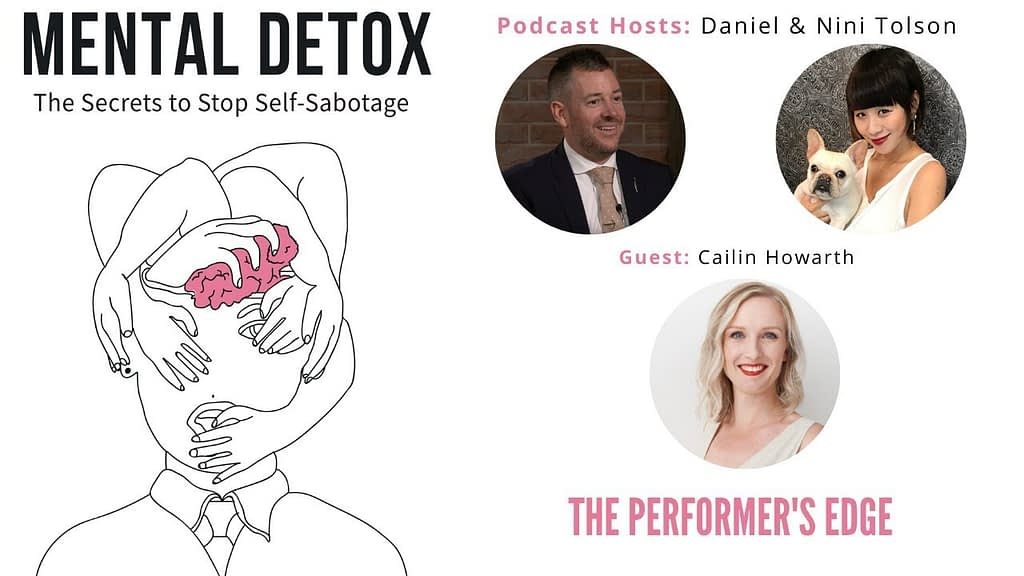 """Podcast Interview - """"The Performers Edge"""" with Cailin Howarth, Nini Tolson & Daniel Tolson"""