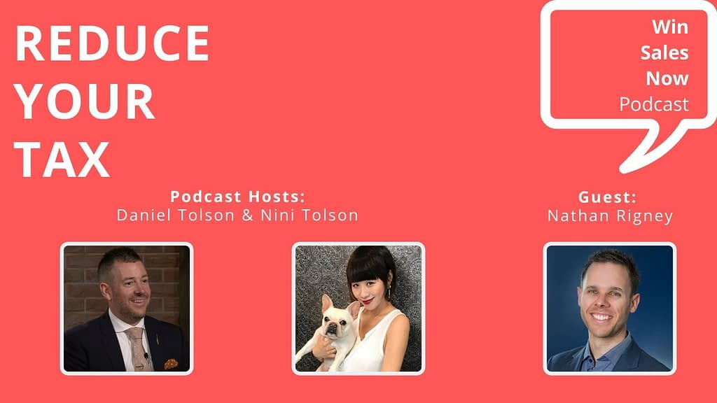 """Podcast Interview - """"Reduce Your Tax"""" with Nathan Rigney, Nini Tolson & Daniel Tolson"""