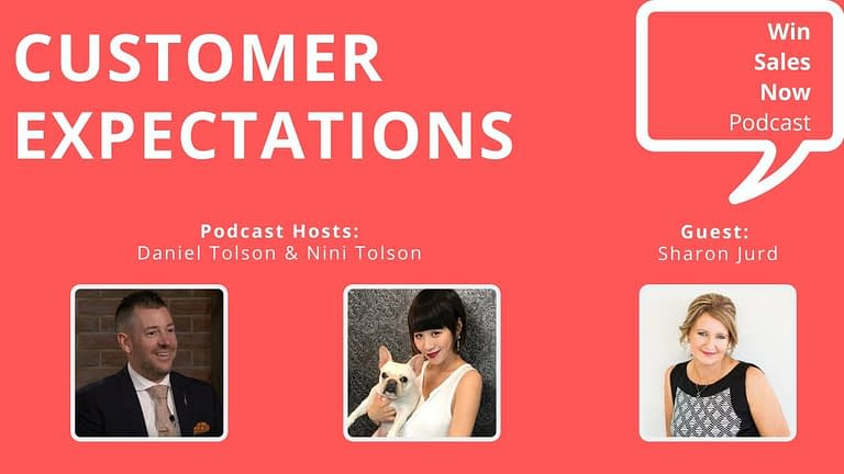 "Podcast Interview - ""Customer Expectations"" with Sharon Jurd, Nini Tolson & Daniel Tolson"
