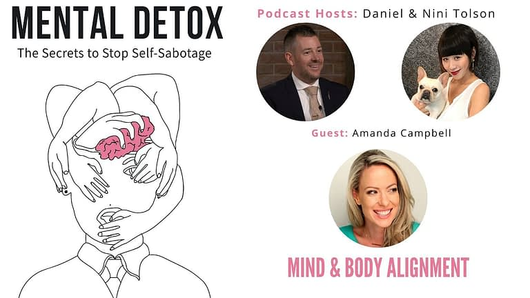 """Podcast Interview - """"Mind & Body Alignment"""" with Amanda Campbell, Nini Tolson & Daniel Tolson"""