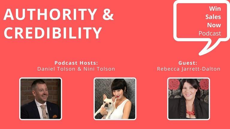 """Podcast Interview - """"Authority & Credibility"""" with Rebecca Jarrett-Dalton, Nini Tolson & Daniel Tolson"""