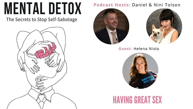 "Podcast Interview - ""Having Great Sex"" with Helena Nista, Nini Tolson & Daniel Tolson"